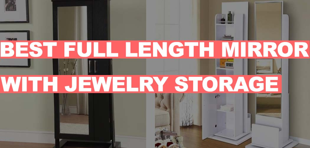 Full Length Wall Mirror with jewelry storage